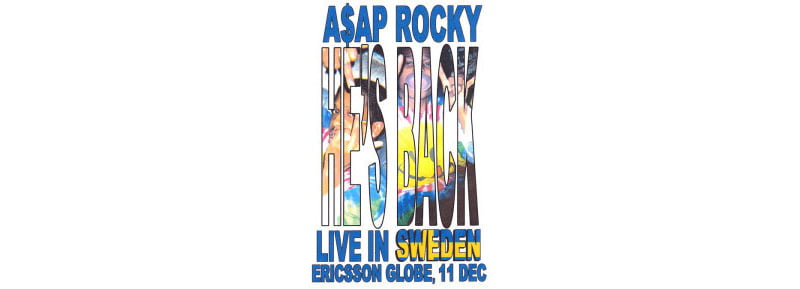 Asap Rocky, Live in Sweden 11 Dec