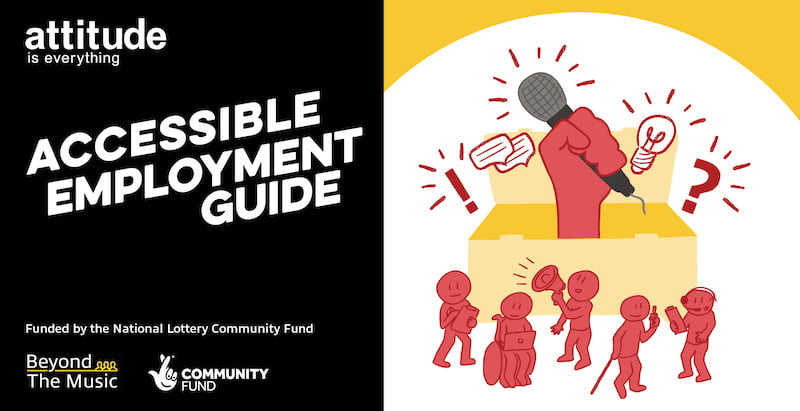 Attitude is Everything Accessible Employment Guide